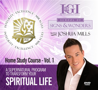 Intensified Glory Institute ®: School of Signs and Wonders - Joshua Mills (DVDs)