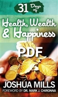 31 Days of Health, Wealth & Happiness - Joshua Mills (Digital PDF Book)