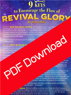 9 Keys To Encourage The Flow of Revival Glory - Joshua Mills (Digital PDF Download)