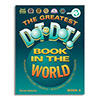 The Greatest Dot-to-Dot Book in the World - Book 3