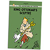 King Ottokar's Sceptre (The Adventures of Tintin: Young Readers Edition)