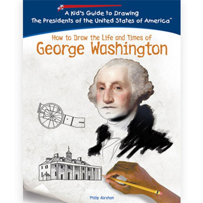 How to Draw the Life and Times of George Washington