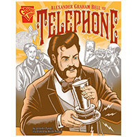 Alexander Graham Bell and the Telephone - Inventions and Discovery
