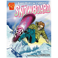 Jake Burton Carpenter and the Snowboard