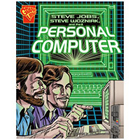 Steve Jobs, Steve Wozniak, and the Personal Computer