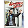 Abraham Lincoln - Graphic Biographies