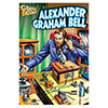 Alexander Graham Bell - Graphic Biographies