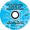 Multimedia Companion CD The Human Body: Fearfully and Wonderfully Made