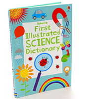 The Usborne First Illustrated Science Dictionary
