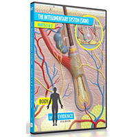Body of Evidence DVD - The Integumentary System