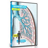 Body of Evidence DVD - The Respiratory System