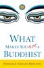 What Makes You Not A Buddhist by Dzongsar Jamyang Khyentse