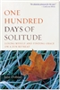 One Hundred Days of Solitude, Losing My Self and Finding Grace on a Zen Retreat by Jane Dobisz