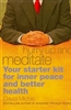 Hurry Up and Meditate: Your Starter Kit for Inner Peace and Better Health by David Michie