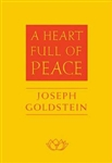 A Heart Full of Peace by Joseph Goldstein
