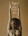 Yoga for Body, Breath, and Mind, by A.G. Mohan