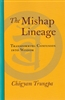 The Mishap Lineage by Chogyam Trungpa