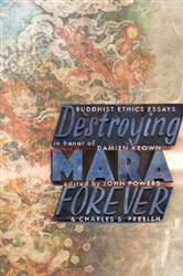Destroying Mara Forever by John Powers and Charles S. Prebish