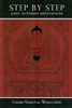 Step by Step: Basic Buddhist Meditations by Geshe Namgyal Wangchen
