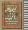 Heart Essence of the Vast Expanse: Book and CD by Anne Caroline Klein
