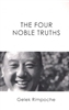 The Four Noble Truths by Gelek Rinpoche
