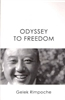 Odyssey To Freedom by Gelek Rinpoche