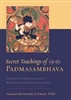 Secret Teachings of Padmasambhava translated by Kennard Lipman