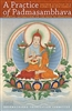 A Practice of Padmasambhava by The Dharmachakra Translation Committee