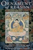 Ornament of Reason by the Dharmachakra Translation Committee