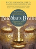 Buddha's Brain by Rick Hanson, Ph.D.