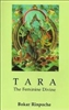 Tara: The Feminine Divine by Bokar Rinpoche