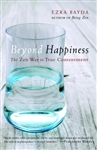 Beyond Happiness, by Ezra Bayda