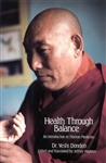 Health Through Balance, by Yeshi Donden