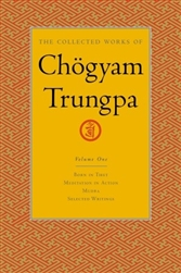 Collected Works of Chogyam Trungpa, volume one