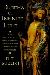 Buddha Of Infinite Light, by D. T. Suzuki