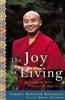 The Joy of Living by Yongey Mingyur Rinpoche. - Original Price $24.00. Discount special is $16.00