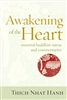 Awakening of the Heart, by Tich Nhat Hanh