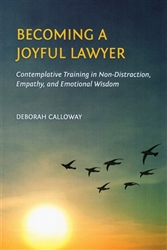 Becoming a Joyful Lawyer, by Deborah Calloway
