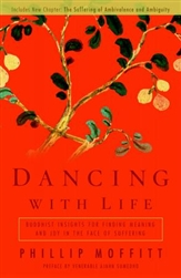 Dancing With Life, by Phillip Moffit
