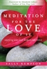 Meditation For The Love Of It, by Sally Kempton