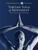 Tibetan Yoga of Movement, by Norbu and Andrico