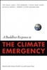 Climate Emergency, A Buddhist Response to the, Edited by John Stanley, and others