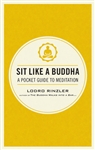 Sit Like A Buddha, by Lodro Rinzler