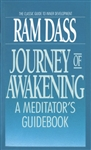 Journey of Awakening, by Ram Dass