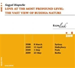 Love at the Most Profound Level: The Vast View of Buddha Nature, Audio CD, by Sogyal Rinpoche