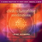 Chakra Breathing Meditations CD with Layne Redmond