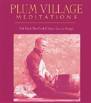 Plum Village Meditations CD with Thich Nhat Hanh
