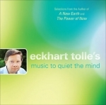 Eckhart Tolle's Music to Quiet the Mind, CD