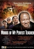 Words of My Perfect Teacher DVD, a film by Leslie Ann Patten