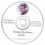 Analytical Meditation, 2007 DVD with Dzogchen Ponlop Rinpoche